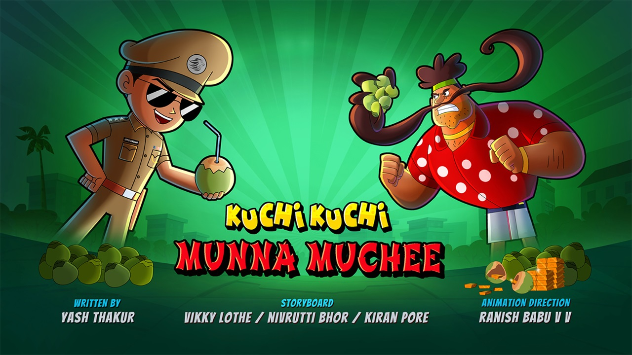 Little Singham and Kuchi Kuchi Munna Muchee